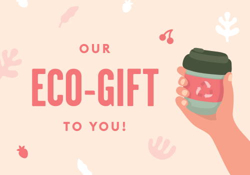 Our Eco-gift to you!